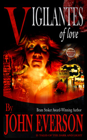 Vigilantes of Love - 10th Anniversary Edition